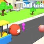 Ball to Ball
