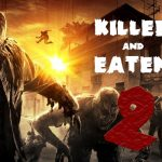 Killed and Eaten 2