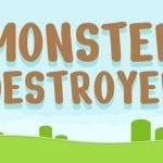Monster Destroyer HD