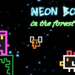 Neon Boy – in the forest